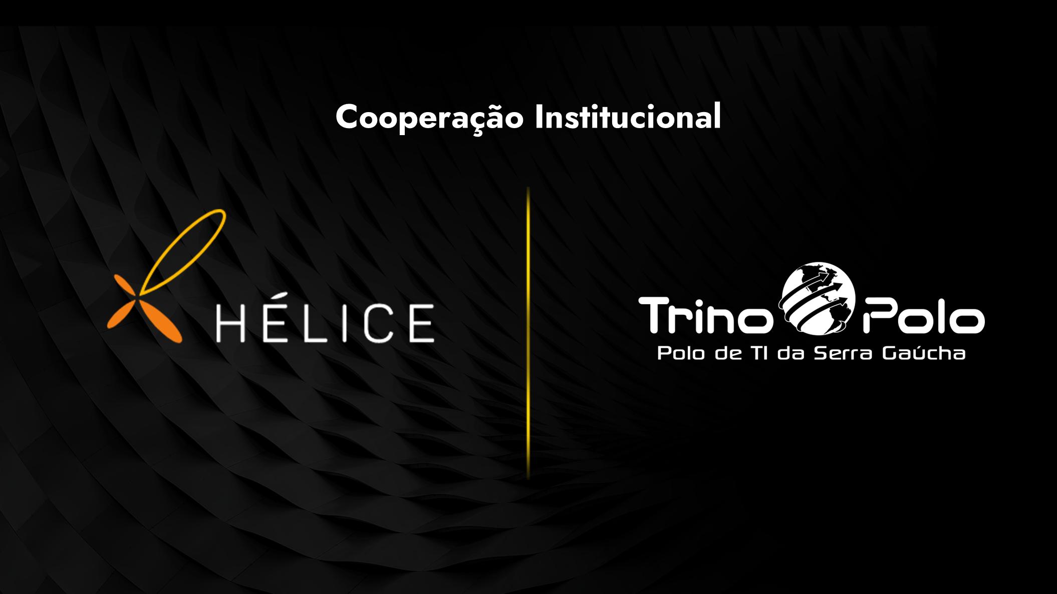 Capa - Instituto Hélice e Trino Polo oficializam parceria em movimento para desenvolver ecossistema de inovação da Serra Gaúcha